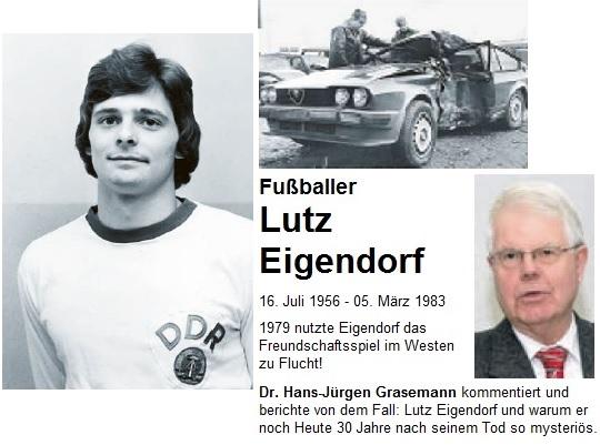 Lutz Eigendorf im DDR Trikot vor seiner Flucht in den Westen. - Sein Alfa Romeo nach dem mysteriösen Unfall 1983 und Dr. H.-J. Grasemann der über diesen Fall berichtet